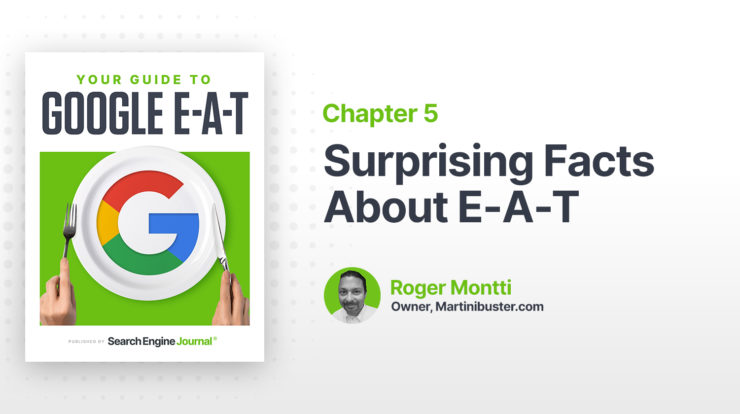 Surprising Facts About E-A-T & SEO